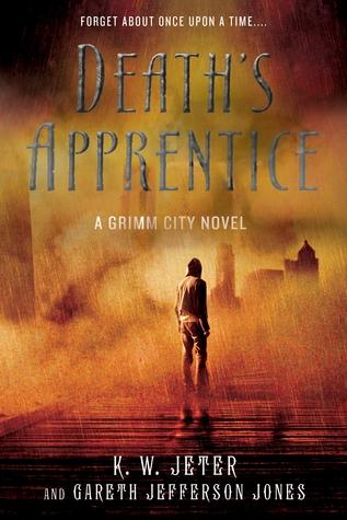 Death's Apprentice by K.W. Jeter, Gareth Jefferson Jones