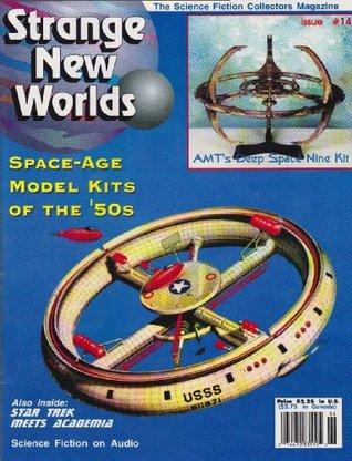 Strange New Worlds #14 1994 50s Space-Age Model Kits Star Trek (Strange New Worlds Science Fiction Collectors Magazine) by Jane Frank, Elliott Swanson, Jo Davidsmeyer, Archie Waugh