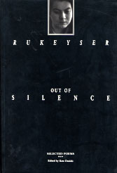 Out of Silence: Selected Poems by Kate Daniels, Muriel Rukeyser