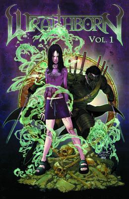 Wraithborn, Volume 1 by Joe Benítez, Joe Weems, M.M. Chen