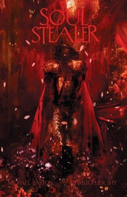 Soul Stealer: The Beaten and the Damned by Christopher Shy, Michael Easton