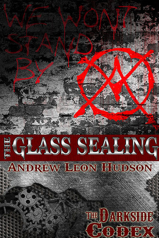 The Glass Sealing by Andrew Leon Hudson