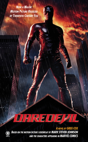 Daredevil: The Man Without Fear by Greg Cox