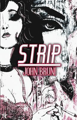 Strip by John Bruni