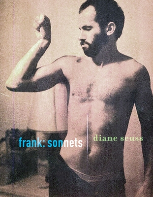 Frank: Sonnets by Diane Seuss
