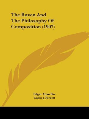 The Raven And The Philosophy Of Composition (1907) by Galen J. Perrett, Will F. Jenkins, Edgar Allan Poe