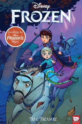 Disney Frozen: True Treasure by Yana Chinstova, Kawaii Creative Studio, Anastasiia Belousova, Eduard Petrovich, Joe Caramagna