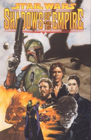 Star Wars: Shadows of The Empire by John Nadeau, Kilian Plunkett, John Wagner, Christopher Moeller