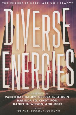 Diverse Energies by 11 Speculative Fiction Authors