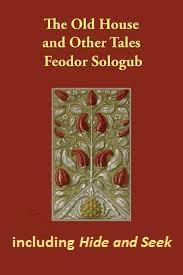 Hide and Seek by Fyodor Sologub