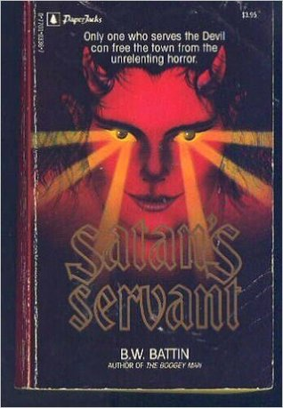 Satan's Servant by B.W. Battin