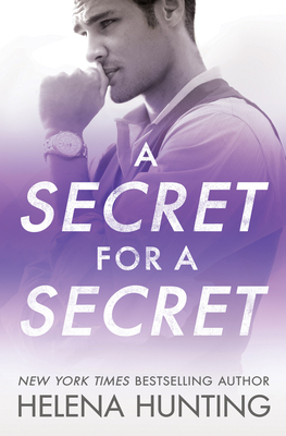 A Secret for a Secret by Helena Hunting