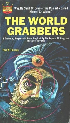 The World Grabbers by Paul W. Fairman