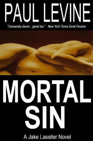 Mortal Sin by Paul Levine