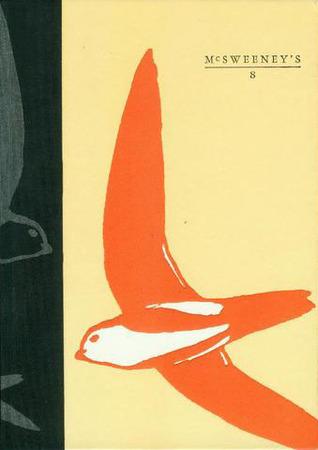 McSweeney's #08 by McSweeney's Publishing, Dave Eggers, Paul Maliszewski