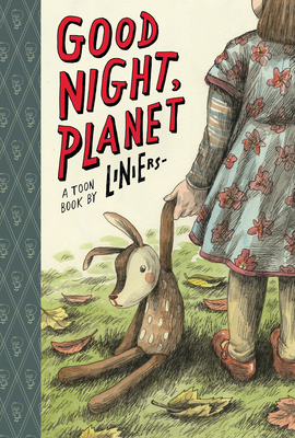 Good Night, Planet: Toon Level 2 by Liniers