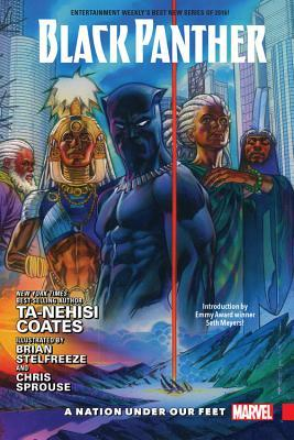 Black Panther, Vol. 1: A Nation Under Our Feet by Chris Sprouse, Brian Stelfreeze, Seth Meyers, Ta-Nehisi Coates