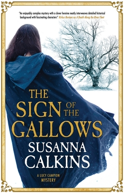 The Sign of the Gallows by Susanna Calkins