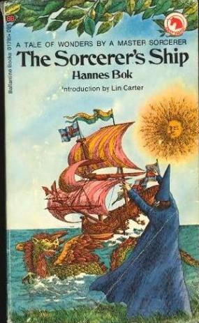 The Sorcerer's Ship by Lin Carter, Hannes Bok