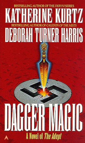 Dagger Magic by Katherine Kurtz, Deborah Turner Harris