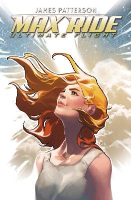 Max Ride: Ultimate Flight by Jody Houser, R.B. Silva, James Patterson