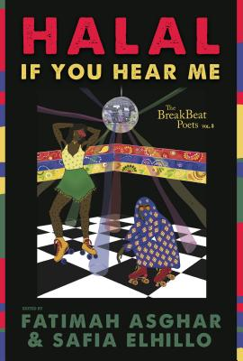 The Breakbeat Poets Vol. 3: Halal If You Hear Me by