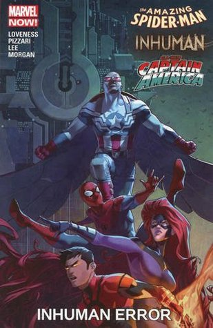 Amazing Spider-Man/Inhuman/All-New Captain America: Inhuman Error by Ryan Lee, Jeff Loveness, Luca Pizzari, Alec Morgan