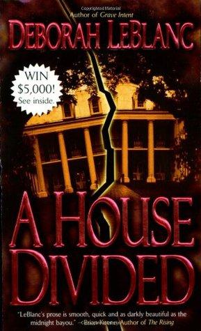 A House Divided by Deborah Leblanc