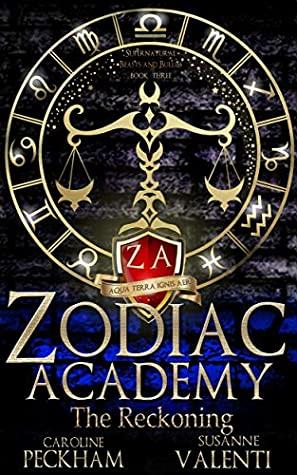 Zodiac Academy: The Reckoning by Susanne Valenti, Caroline Peckham