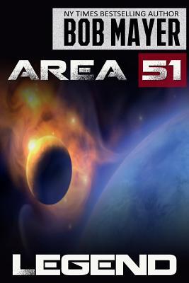 Area 51 Legend by Bob Mayer