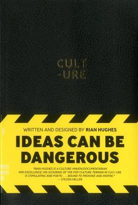 Cult-Ure: Ideas Can Be Dangerous by Rian Hughes