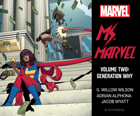 Ms. Marvel Vol. 2: Generation Why by G. Willow Wilson