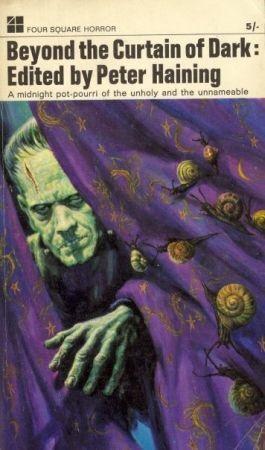 Beyond The Curtain Of Dark by Patricia Highsmith, Robert Bloch, Edgar Allan Poe, H.P. Lovecraft, Peter Haining, Ray Bradbury
