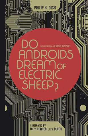 Do Androids Dream of Electric Sheep? Omnibus by Philip K. Dick, Blond, Tony Parker