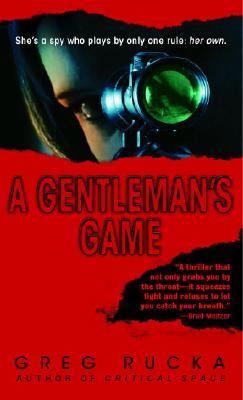 A Gentleman's Game: A Queen & Country Novel by Greg Rucka
