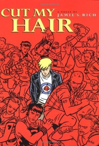 Cut My Hair by Scott Morse, Jamie S. Rich, Andi Watson