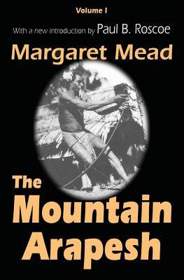 Mountain Arapesh by Margaret Mead