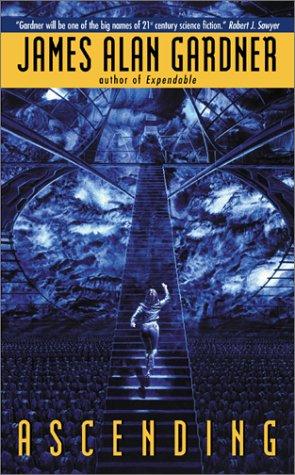Ascending by James Alan Gardner