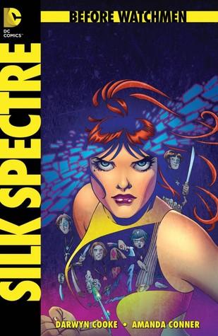 Before Watchmen: Silk Spectre #2 by John Higgins, Len Wein, Amanda Conner, Darwyn Cooke