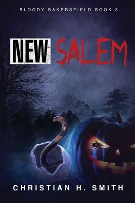 New Salem by Christian H. Smith