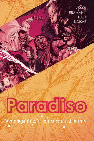 Paradiso, Vol. 1: Essential Singularity by Dearbhla Kelly, Dev Pramanik, Ram V