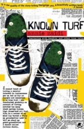 Known Turf: Bantering with Bandits and Other True Tales by Annie Zaidi