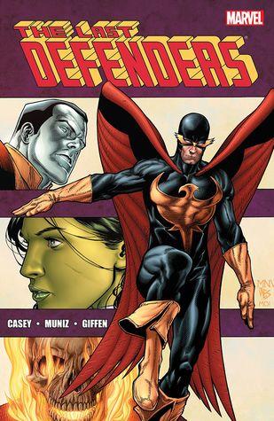 The Last Defenders by Jim Muniz, Joe Casey