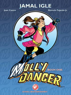 Molly Danger Book 1 by Jamal Igle