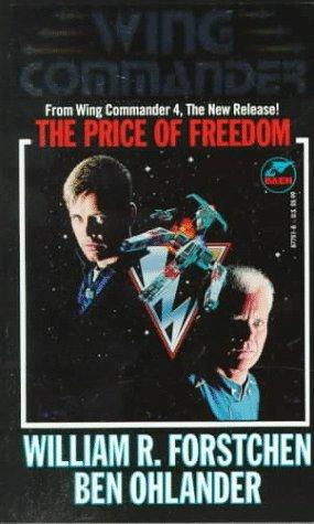 The Price of Freedom by Ben Ohlander, William R. Forstchen
