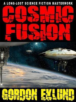 Cosmic Fusion by Gordon Eklund