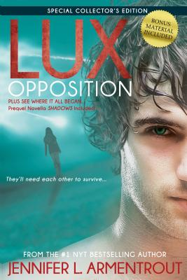 Lux: Opposition: Special Collector's Edition by Jennifer L. Armentrout