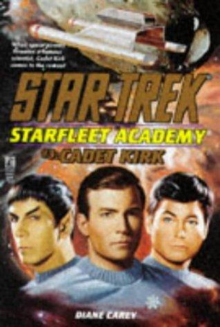 Cadet Kirk by Todd Cameron Hamilton, Diane Carey