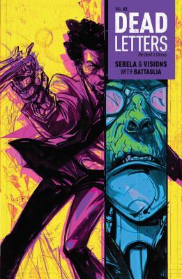 Dead Letters, Volume 3 by Christopher Sebela
