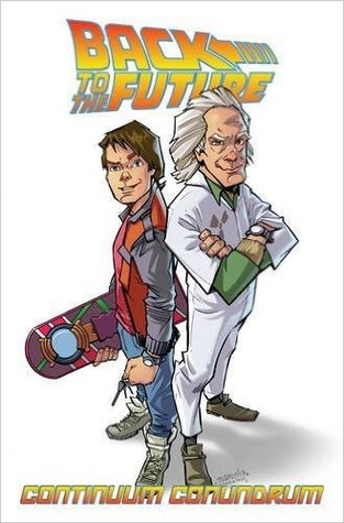 Back to the Future: Continuum Conundrum by John Barber, Marcelo Ferreira, Bob Gale